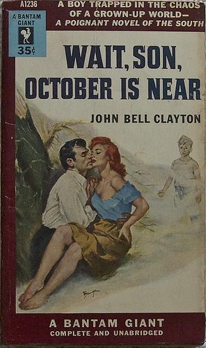 Wait Son, October Is Near